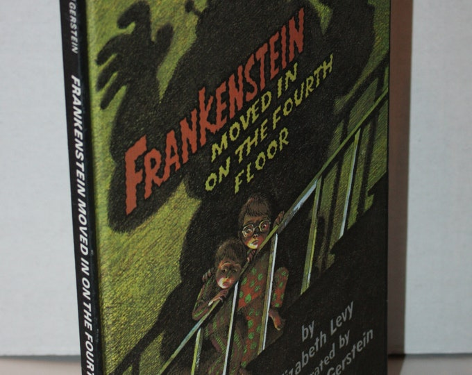 Frankenstein Moved In On The Fourth Floor by Elizabeth Levy 1979 HC Weekly Reader Books