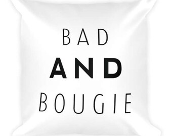 Song Lyric Pillow - Bad & Bougie - Throw Pillow - Little Throw Pillow - Dorm Throw Pillow - Fly Home Decor - Bad and Boujee - Luxe Pillow