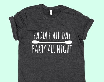 Paddle All Day / Party All Night - Unisex Jersey SHIRT