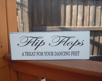Wedding Flip Flop Sgn shabby chic sign plaque a treat for dancing feet
