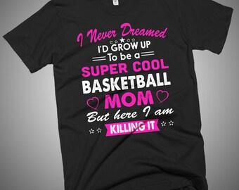 Super Cool Basketball Mom Women's  T-Shirt