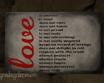 "Love is Scripture Sign, 1 Corinthians 13:4-8 Sign, love is patient, kind 19"" x 12"" SignsbyDenise"
