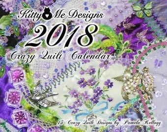 2018 Crazy Quilt Calendar