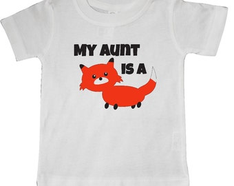 My Aunt is a Fox Baby T-Shirt by Inktastic