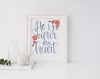 He is After Your Heart Print