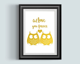 Owl Love You Forever, Owl Puns Print, Gold Foil Art