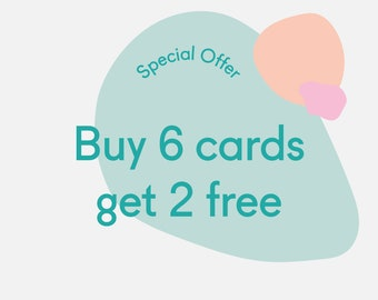 Special Offer - Buy 6 greeting cards get 2 free - Birthday cards - Christmas cards - Holiday cards