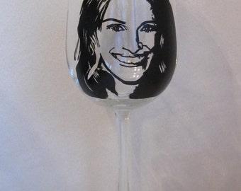 Hand Painted Wine Glass - JULIA ROBERTS, Actress
