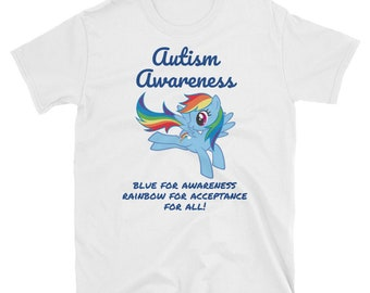 My Little Pony Autism Shirt/white/rainbowDash/April/Awareness/Gift/Educator/Mom/Sister/Colorful/Respect/rainbow/teacher/supporter