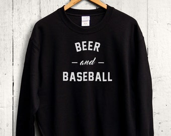 Beer and Baseball Sweater - Baseball Sweatshirt, Womens Baseball Shirt, Beer Shirt, Cute Gym Sweater, Workout Sweatshirt, Funny Gym Shirt