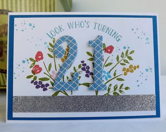 Hand stamped and die cut 21st birthday card - Look who's turning 21