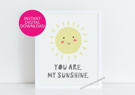 you are my sunshine print, nursery print, nursery quote print, nursery art, nursery illustration, nursery decor, quote print, baby gift