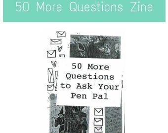 Pen Pal Zines: 50 More Questions to Ask Your PenPal - Creative, mail art, letter writing, correspondence, stationery, letters,