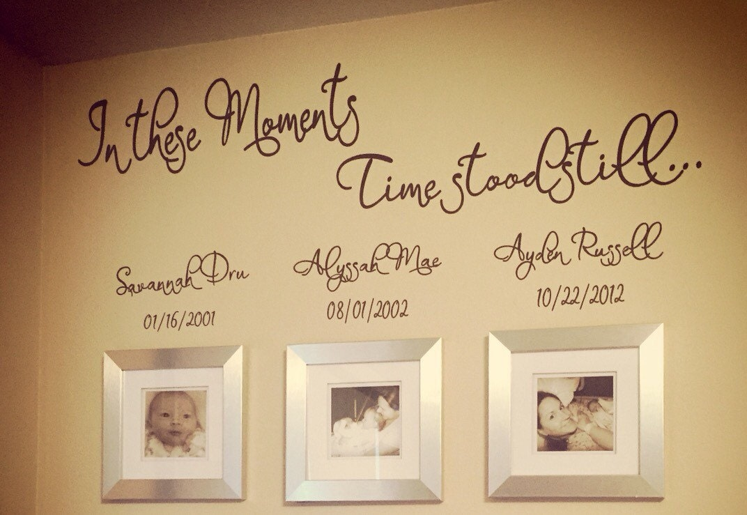 Personalized Wall Decal In these Moments Time stood