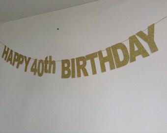 40th Birthday Banner, Sparkly Gold Glitter 40th Birthday Banner, 40th Party Banner