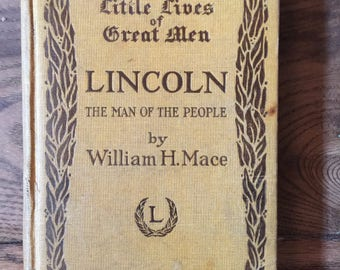 1912 Little Lives of Great Men Lincoln by William H. Mace Book Rand McNally