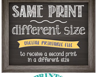 Change the size of a custom print in my shop to receive an ADDITIONAL printable file in a different size [Read the Item Details for info]