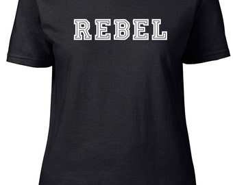 Rebel. One Word. Ladies semi-fitted t-shirt.