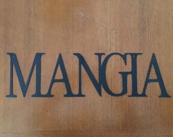 Mangia Sign (Metal)