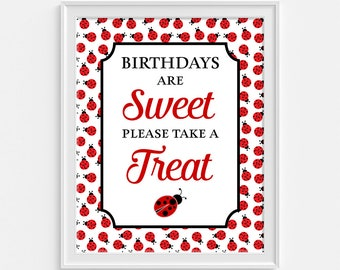Birthdays Are Sweet Please Take a Treat Party Sign, Ladybug Birthday Party Sign, Dessert, Candy, INSTANT PRINTABLE
