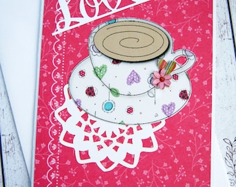 Teacup Love Card, Thinking of you, Just Because, Friendship Card, Get Well Wish, Feel Better, handmade, teacup, flowers and hearts, for her