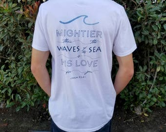 Men's - Mightier than the Waves of the Sea