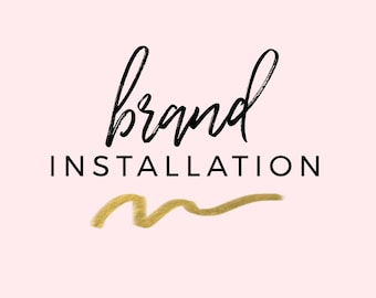 Pre-Made Brand + Logo Installation | Wordpress, Squarespace, Blogger