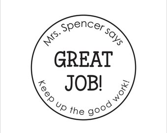 CUSTOM TEACHER STAMP - Self Inking Great Job Stamp, Personalized Compliment Stamp, Custom Stamp, keep up the good work Self-Inking Stamp..