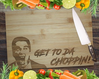 Get to the Choppin! - Arnie Personalised Engraved Bamboo Chopping Board
