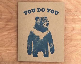 You Do You Funny Letterpress Greeting Card