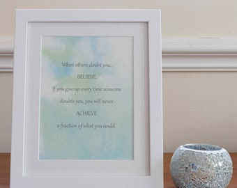 Inspirational quote art- unframed
