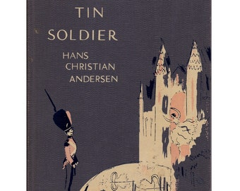 The Steadfast Tin Soldier, Hans Christian Andersen fairy tale,  Marcia Brown illustrations, fairy tale romance of ballerina and toy soldier