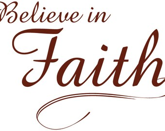 Christian Vinyl Wall Art | Believe in Faith