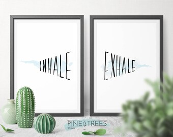 Inhale Exhale inspirational printable wall art for home and office - digital download