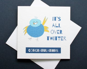 Funny twitter card, funny congratulations card, twitter congratulations, funny bluebird card, all over twitter card, Beryl the bluebird