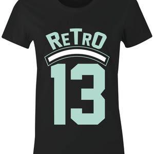 """Retro 13 - Juniors/Women T-Shirt to Match Jordan 13 """"Mint Foam"""" GS"""