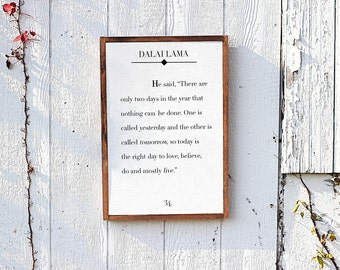 Dalai Lama Quote, Quote Sign, Inspirational Quote, Wooden Sign, Farmhouse Decor, Rustic Sign, Wood Sign, Fixer Upper, Wall Hanging