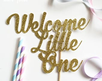 Welcome Little One - Baby Shower Cake Topper | Baby Shower Cake Decoration
