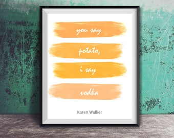 Will and Grace - Karen Walker Quote, Gay Son, Tv Show Funny, printable art, digital download, will & grace fan, wall art print, vodka quote