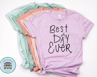 Best Day Ever | Disney Shirts | Disney Shirts for Women | Disney World Shirt | Disney Shirt | Magic Kingdom Shirt | Disney Castle Shirt