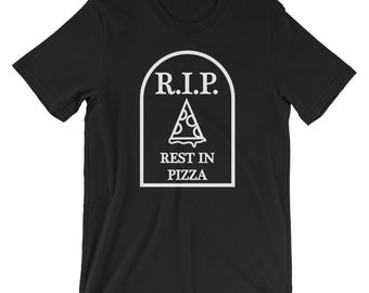 Rest In Pizza Tshirt Funny Tee