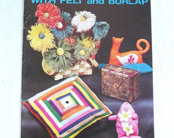 Vintage Craft Book   Bright Ideas with Felt and Burlap