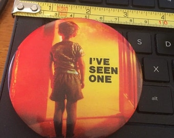 Vintage Pin Button: I've Seen One- Close Encounters of the Third Kind