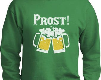 Oktoberfest - Prost Cheers German Octobeerfest Sweatshirt