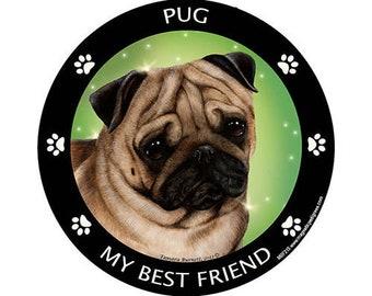 Pug Fawn My Best Friend Dog Magnet