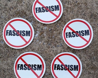 5 Pack - NO FASCISM Stickers - Window, Bumper, Computer, Laptop Decal
