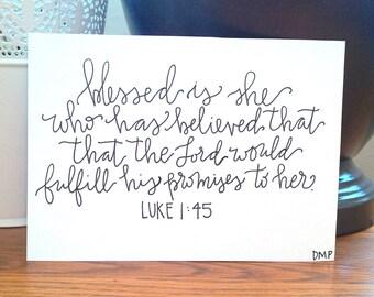 Luke 1:45 Handmade Calligraphy Print