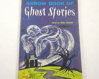 Arrow Book of Ghost Stories Vintage 1960s Scholastic Children's Book by Nora Kramer Illustrated by George Wilde