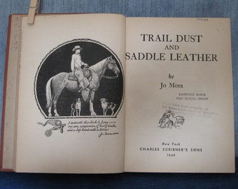 Trail Dust and Saddle Leather by Jo Mora 1949 First Edition