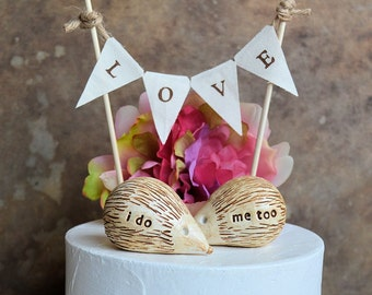 Wedding cake topper... i do, me too hedgehogs and LOVE banner included...package deal, animal pet rustic informal funny cute garden party